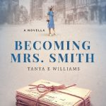 Becoming Mrs. Smith by Tanya Williams – Blog Tour and Book Spotlight