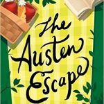 The Austen Escape by Katherine Reay – Blog Tour and Book Review