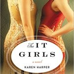 The It Girls by Karen Harper – Blog Tour and Book Review