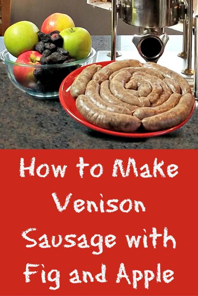 how to make venison sausage