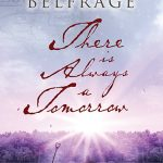 There is Always Tomorrow by Anna Belfrage – Book Review