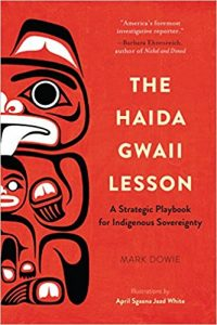 The Haida Gwaii Lesson by Mark Dowie
