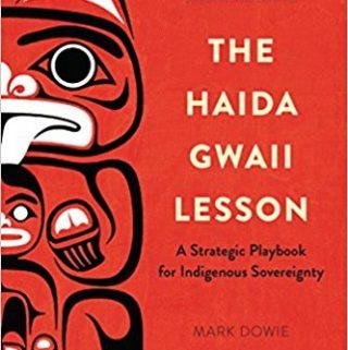 The Haida Gwaii Lesson by Mark Dowie