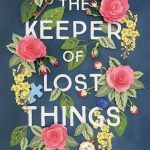 The Keeper of Lost Things by Ruth Hogan – Blog Tour and Book Review