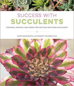 success with succulents by by John Bagnasco (Author),‎ Bob Reidmuller (Author)