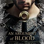 An Argument of Blood by Matthew Willis and J.A. Ironside – Blog Tour and Book Spotlight with Giveaway