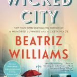 The Wicked City by Beatriz Williams – Book Review