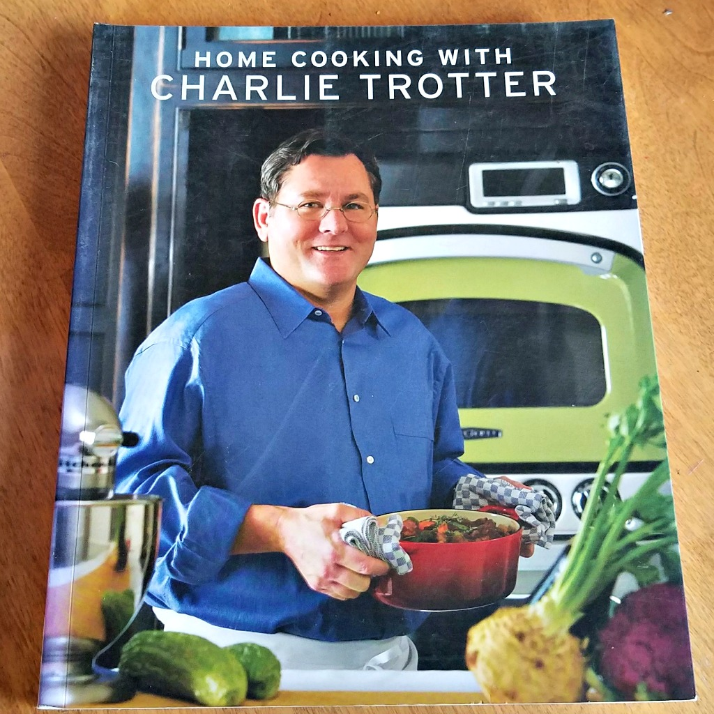 Celebrity Chef Cookbooks, making a special dinner at home, Charlie Trotter