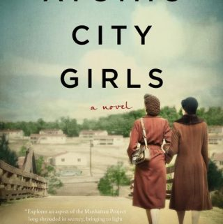 The Atomic City Girls by Janet Beard – Blog Tour and Book Review
