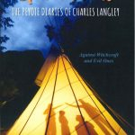 Spirit Land The Peyote Diaries of Charles Langley: Against Witchcraft and Evil Ones – Book Review with Giveaway