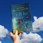 I'll Be Your Blue Sky by Marisa de los Santos – Blog Tour and Book Review