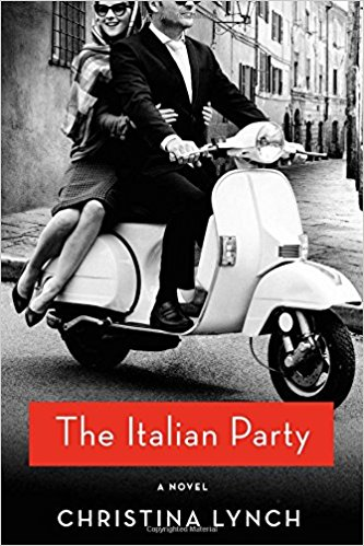 The Italian Party by Christina Lynch – Book Review