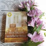 The House on Harbor Hill by Shelly Stratton – Blog Tour, Book Review and Giveaway