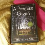 A Promise Given: A Henrietta and Inspector Howard Novel by Michelle Cox – Book Review
