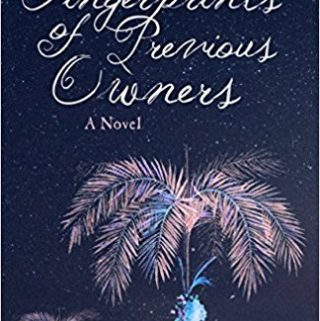Fingerprints of Previous Owners by Rebecca Entel – Blog Tour and Spotlight