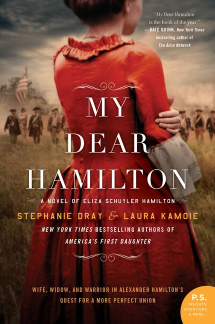 My Dear Hamilton by Stephanie Dray and Lucy Kamoie