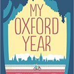 My Oxford Year by Julie Whelan – Blog Tour and Book Review