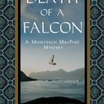 The Death of a Falcon: A Muirteach MacPhee Mystery by Susan McDuffie – Blog Tour and Book Review