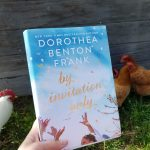 By Invitation Only by Dorothea Benton Frank – Blog Tour and Book Review