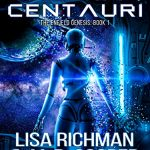 Alpha Centauri by Lisa Richman and M.D. Cooper – Book Spotlight with Giveaway