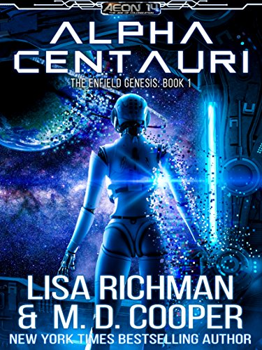 Alpha Centauri by Lisa Richman and M.D. Cooper, Alpha Centauri, Lisa Richman, sci fi