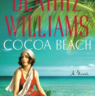 Cocoa Beach by Beatriz Williams – Blog Tour and Book Review