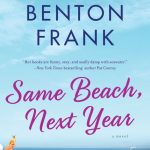 Same Beach Next Year by Dorothea Benton Frank – Blog Tour and Book Review