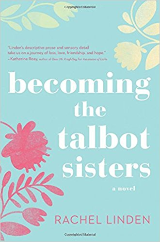 Becoming the Talbot Sister by Rachel Linden
