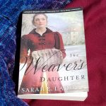 The Weaver's Daughter by Sarah E. Ladd – Blog Tour and Book Review with a Giveaway