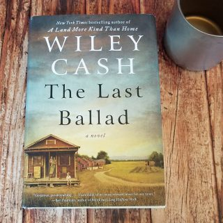 The Last Ballad by Wiley Cash – Blog Tour and Book Review