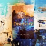 Discovery by Leslie Schweitzer Miller – Book Review with Giveaway
