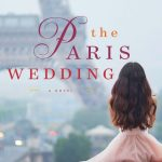 The Paris Wedding by Charlotte Nash – Blog Tour and Book Review