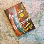 America for Beginners by Leah Franqui – Blog Tour and Book Review