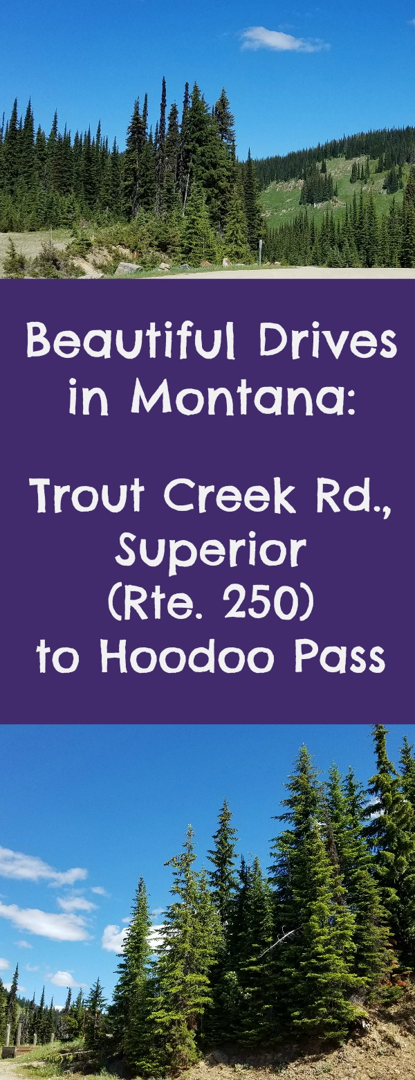 Beautiful Drives in Montana, Trout Creek Road to Hoodoo Pass