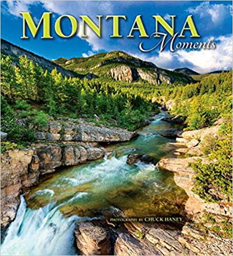 Montana Moments By Chuck Haney Book Review