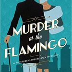 Murder at the Flamingo by Rachel McMillan – Blog Tour and Book Spotlight