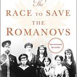 The Race to Save the Romanovs by Helen Rappaport – Book Spotlight and Giveaway