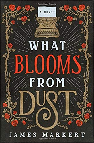 What Booms From Dust by James Markert