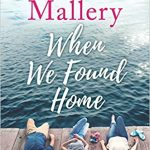 When We Found Home by Susan Mallery – Blog Tour, Book Review with a Giveaway