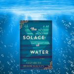 The Solace of Water by Elizabeth Byler Younts – Blog Tour and Book Review