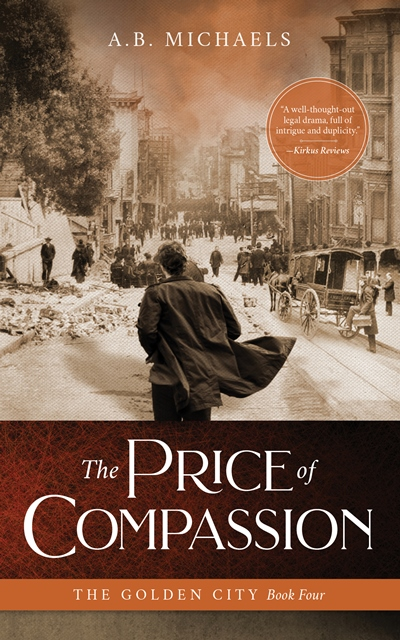 Golden City Series, A.B. Michaels, book sale,The Price of Compassion