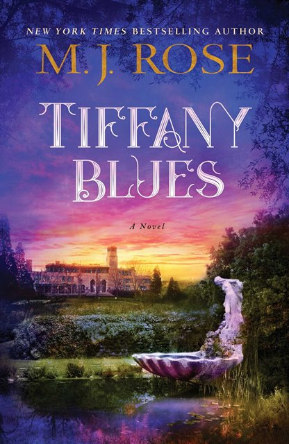 Tiffany Blues is the latest book from best selling author M.J. Rose