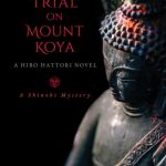 Trial on Mount Koya by Susan Spann – Blog Tour, Book Review with Giveaway