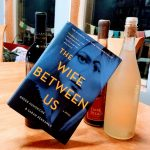 The Wife Between Us by Greer Hendricks and Sarah Pekkanen – Book Review