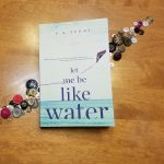 Let Me Be Like Water by S. K. Perry – Book Review