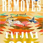 The Removes: A Novel by Tatjana Soli – Blog Tour and Book Review with a Giveaway