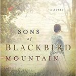 Sons of Blackbird Mountain by Joanne Bischof – Blog Tour and Book Review
