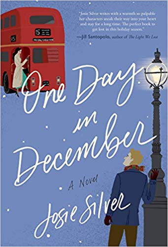One Day in December by Josie Silver – Blog Tour and Book Review with a Giveaway