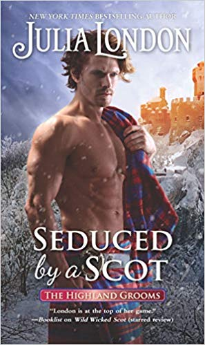 Seduced by a Scot by Julia London