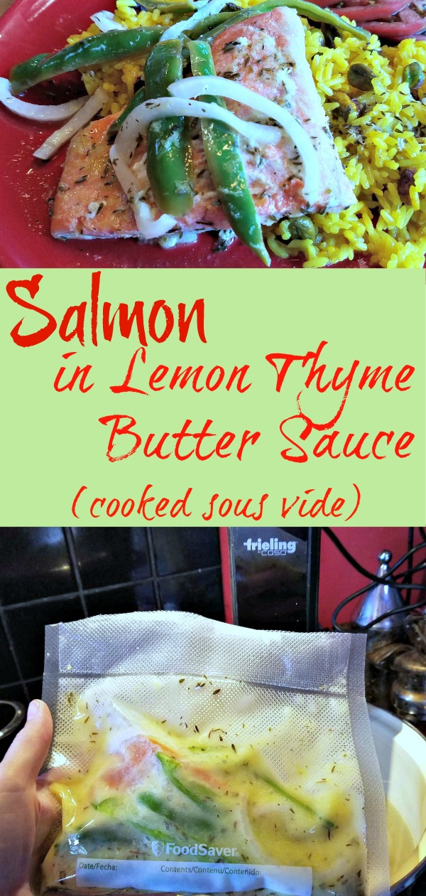 Salmon in Lemon Thyme Butter Sauce, cooking sous vide, sous vide cooking, Frieling, AD